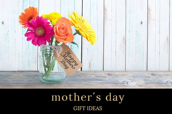 MOTHER´DS DAY GIFT IDEAS 5