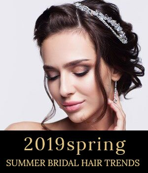 2019 spring/summer bridal hair trends