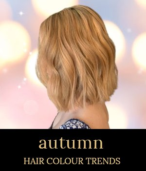 autumn hair colour trends 2020